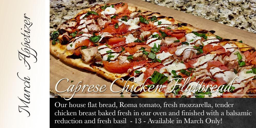 March Appetizer: Caprese Chicken Flatbread